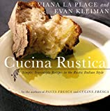 img - for Cucina Rustica: Simple, Irresistible Recipes in the Rustic Italian Style book / textbook / text book