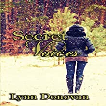 Secret Voices: The Spirit of Destiny, Book 3 Audiobook by Lynn Donovan Narrated by Machelle Williams