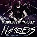 Nameless: The Darkness Comes: Bone Angel Trilogy, Book 1 Audiobook by Mercedes M. Yardley Narrated by Eva Kaminsky