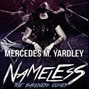 Nameless: The Darkness Comes: Bone Angel Trilogy, Book 1 | [Mercedes M. Yardley]