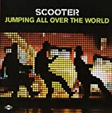 echange, troc Scooter - Jumping All Over the World:...