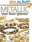 Metallic Seed Bead Splendor: Stitch 2...