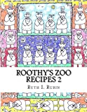 img - for Roothy's Zoo Recipes 2 book / textbook / text book