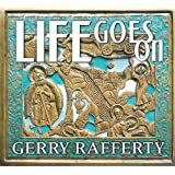 Life Goes Onby Gerry Rafferty