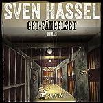 GPU-fängelset (Sven Hassel-serien 13)   Sven Hassel