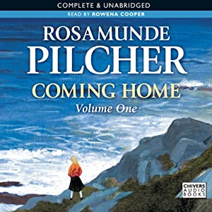 Coming Home: Volume 1 | [Rosamunde Pilcher]
