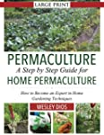 Permaculture: A Step by Step Guide Fo...