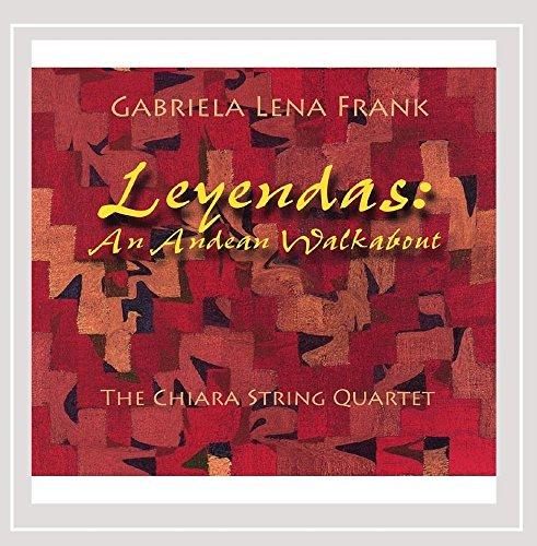 leyendas-an-andean-walkabout-gabriela-lena-frank