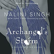 Archangel's Storm: Guild Hunter Series, Book 5 Audiobook by Nalini Singh Narrated by Justine Eyre