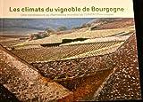 img - for Les climats du vignoble de Bourgogne book / textbook / text book