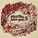 echange, troc Compilation - Original Raw Soul Iii