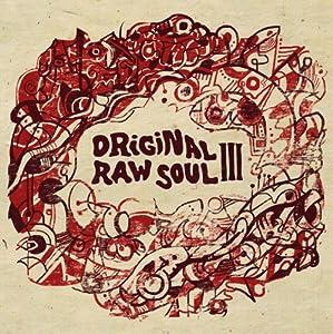 Original Raw Soul 3