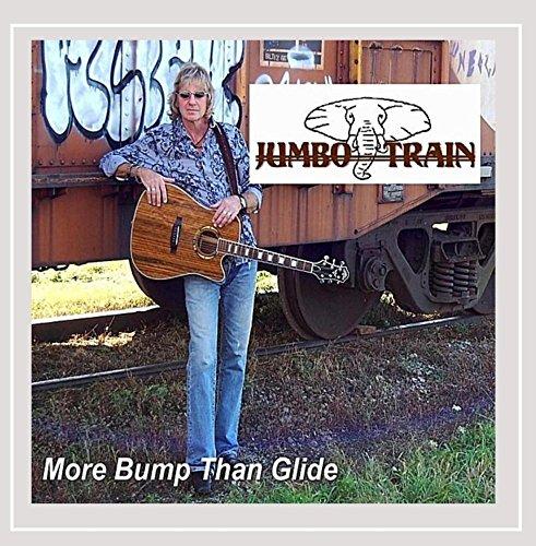 Jumbo Train - More Bump Than Glide