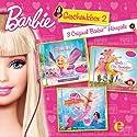 Barbie Geschenkbox 2: 3 Original Barbie Hörspiele Hörspiel von Dieter Koch, Marian Szymczyk, Gabriele Bingenheimer Gesprochen von: Sonngard Dressler