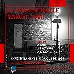 Le passe-muraille | Marcel Aymé