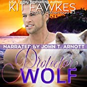 Protector Wolf: Finding Fatherhood, Book 3 | Kit Tunstall, Kit Fawkes