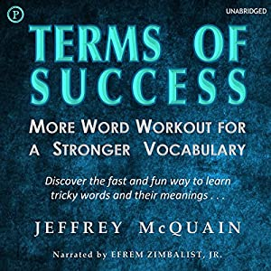 Terms of Success: More Word Workout for a Stronger Vocabulary | [Jeffrey McQuain]