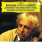 Ligeti: Cello Concerto; Violin Concerto; Piano Concerto
