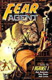 Rick Remender Fear Agent Volume 5: I Against I: I Against I v. 5
