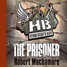 Henderson's Boys: The Prisoner Audiobook by Robert Muchamore Narrated by Simon Scardifield