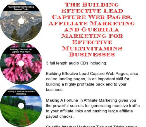 The Guerilla Marketing, Building Effective Lead Capture Web Pages, Affiliate Marketing For Effective Multivitamins Businesses