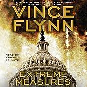 Extreme Measures: A Thriller | Vince Flynn