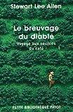 echange, troc Stewart Lee Allen - Le breuvage du diable : Voyage aux sources du café