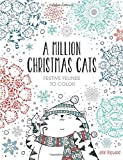 img - for A Million Christmas Cats: Festive Felines to Color book / textbook / text book