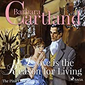 Love is the Reason for Living (The Pink Collection 25) | Barbara Cartland