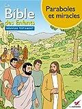 La Bible des Enfants - Bande dessin�e Paraboles et miracles