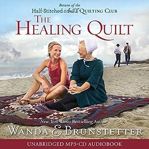 The Healing Quilt | [Wanda E. Brunstetter]