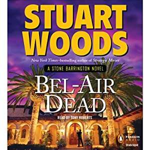 Bel-Air Dead: A Stone Barrington Novel | [Stuart Woods]