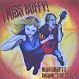 I Miss Buffy! Megan Gogerty's Awesome Tribute Album