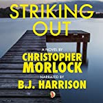 Striking Out: The Chronicle of Calvin Connor, Book 1 | Christopher Morlock