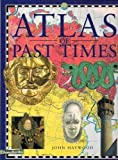 Atlas of Past Times (0681889616) by Haywood, John