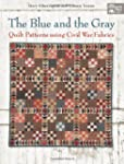 The Blue and the Gray: Quilt Patterns...