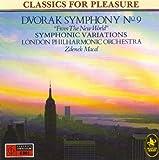 "Dvorak.Symphony No. 9 ""from the New World""; Symphonic Variations"