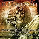 Imprisoned by the Pharaohs and Other Stories | H. P. Lovecraft