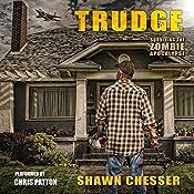 Trudge: Surviving the Zombie Apocalypse, Book 1 | Shawn Chesser