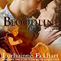 The Bloodline: The Friessens, Book 2 Audiobook by Lorhainne Eckhart Narrated by Valerie Gilbert
