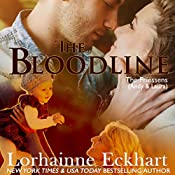 The Bloodline: The Friessens, Book 2 | Lorhainne Eckhart