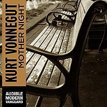 Mother Night (       UNABRIDGED) by Kurt Vonnegut Narrated by Victor Bevine