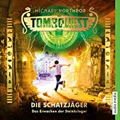 Das Erwachen der Steinkrieger (Tombquest - Die Schatzjäger 4)   Johannes Raspe, Michael Northrop