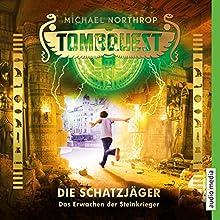 Das Erwachen der Steinkrieger (Tombquest - Die Schatzjäger 4) Hörbuch von Johannes Raspe, Michael Northrop Gesprochen von: Johannes Raspe