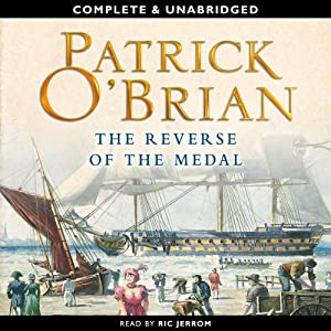 The Reverse of the Medal: Aubrey-Maturin Series, Book 11 | [Patrick O'Brian]