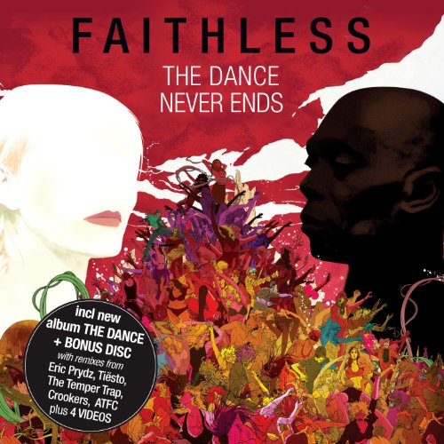 Faithless - The Dance Never Ends - Zortam Music