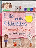 "Ellie and the Kitchenettes ""Lemonade Stand"""