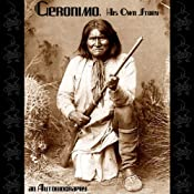 Geronimo, His Own Story: An Autobiography | [Geronimo]