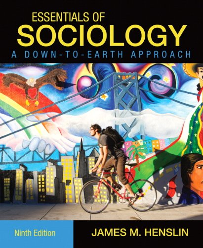 Essentials of Sociology, A Down-to-Earth Approach (9th...