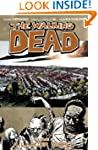 The Walking Dead Volume 16 TP: A Larg...